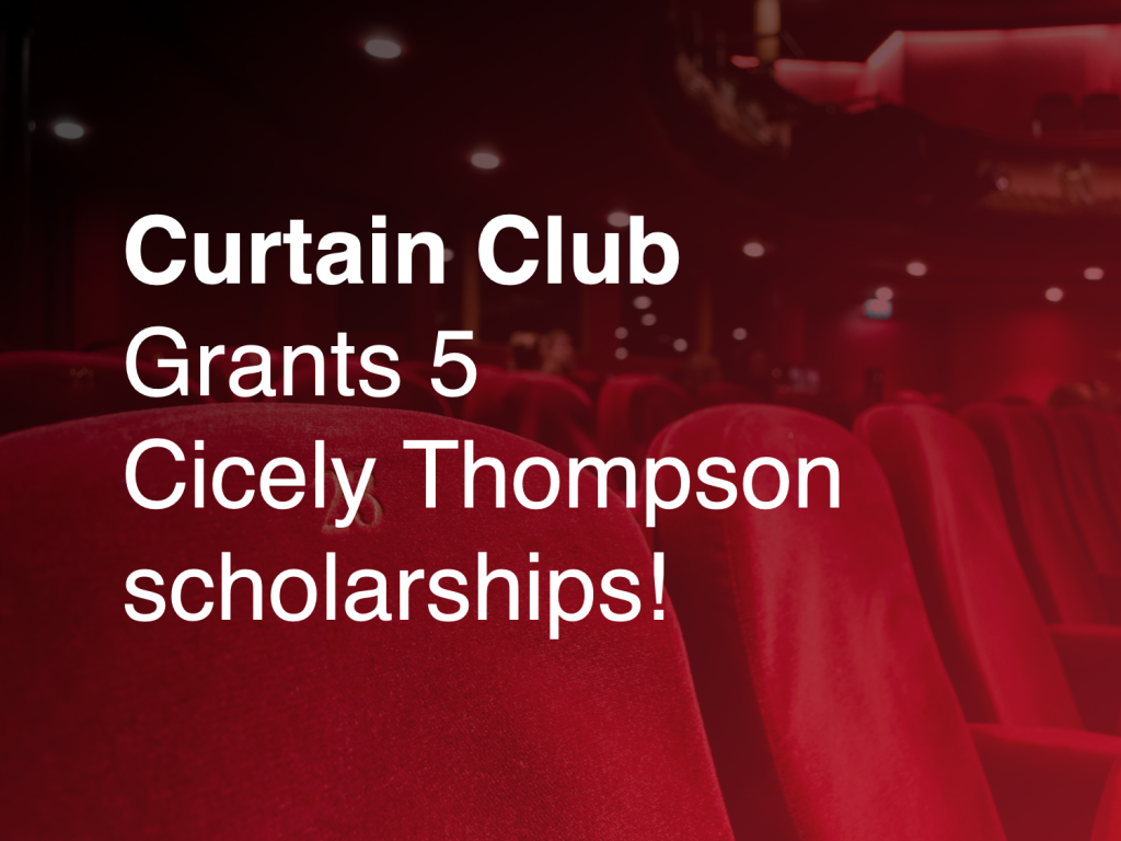 Curtain Club Grants 5 Cicely Thompson scholarships!